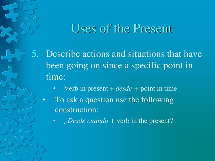 Uses of the Present