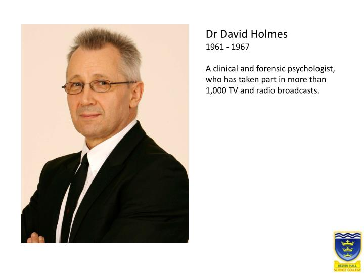 Dr David Holmes