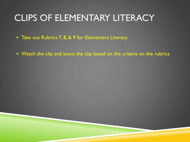 Clips of elementary Literacy