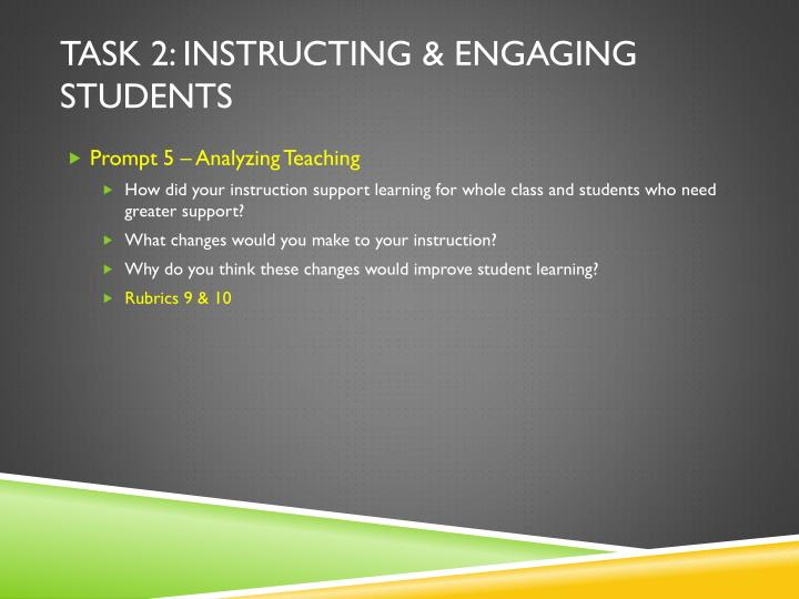 Task 2: Instructing & Engaging Students