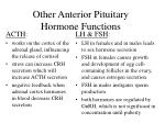 other anterior pituitary hormone functions