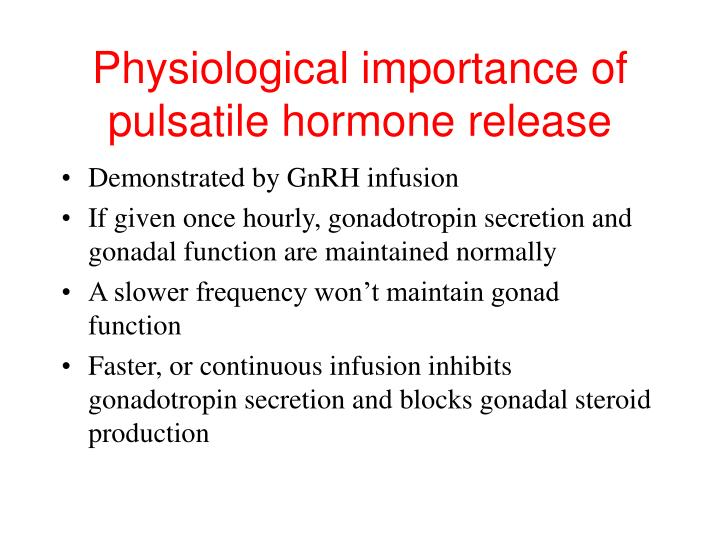 Physiological importance of pulsatile hormone release