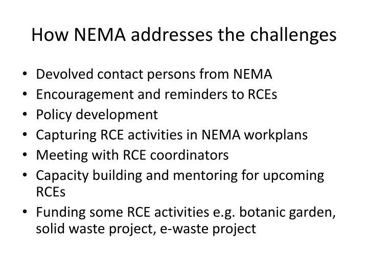How NEMA addresses the challenges