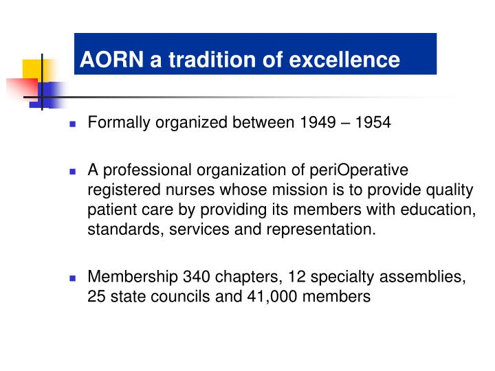 AORN a tradition of excellence