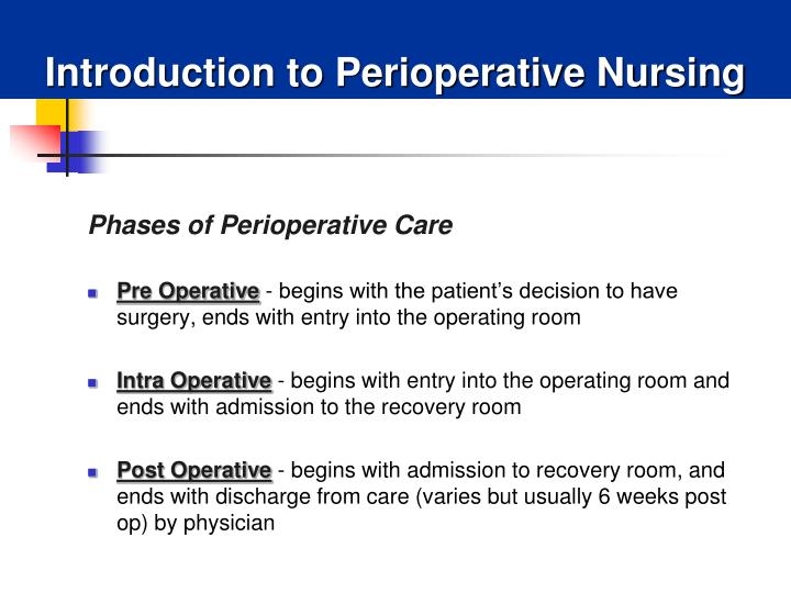 Introduction to perioperative nursing