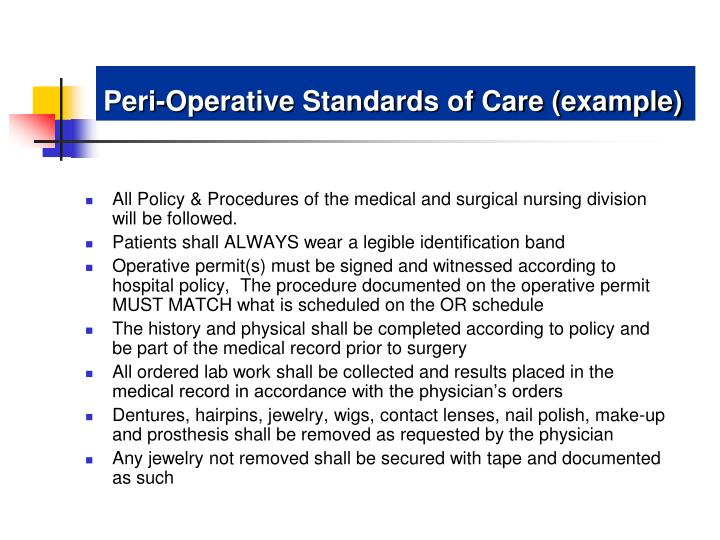 Peri-Operative Standards of Care (example)