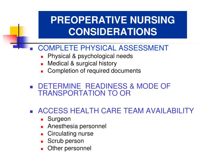 PREOPERATIVE NURSING CONSIDERATIONS