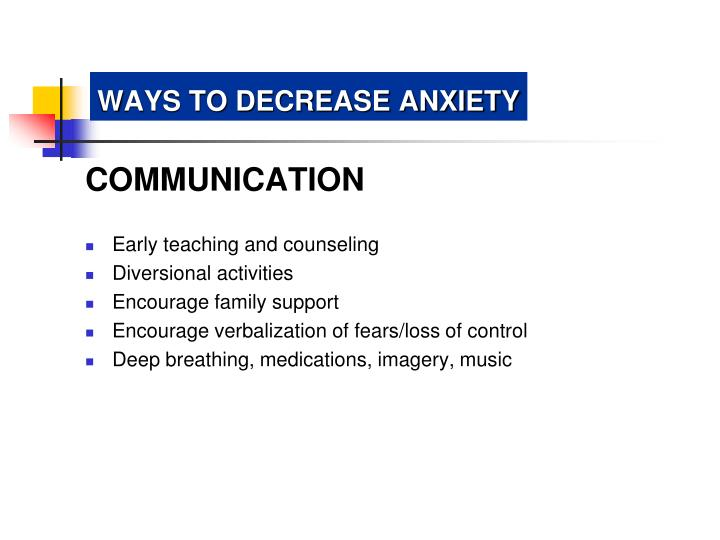 WAYS TO DECREASE ANXIETY