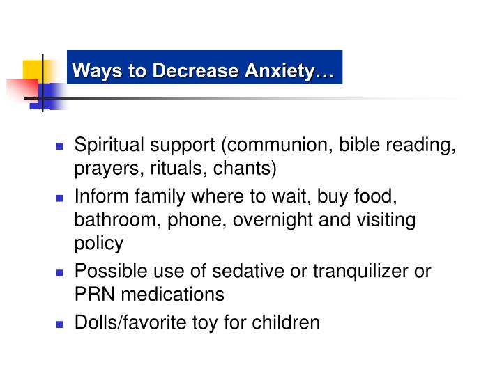 Ways to Decrease Anxiety…