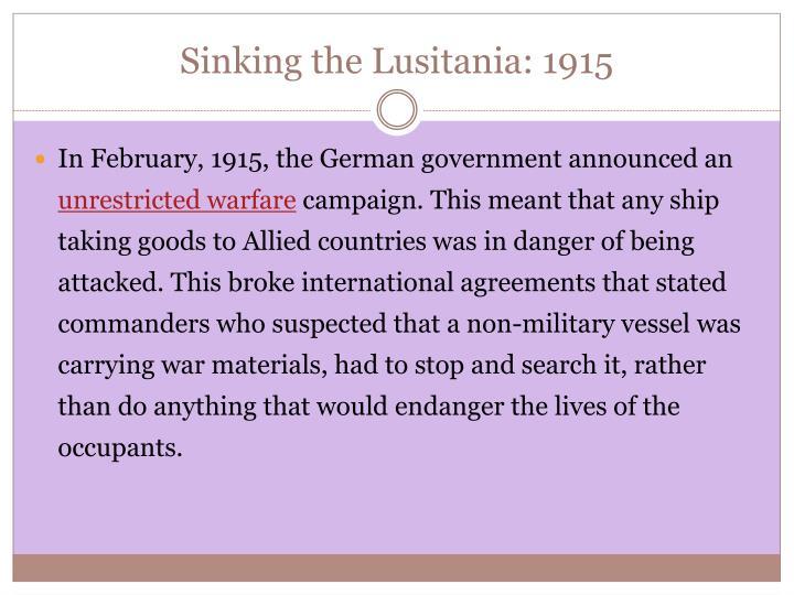 Sinking the Lusitania: 1915