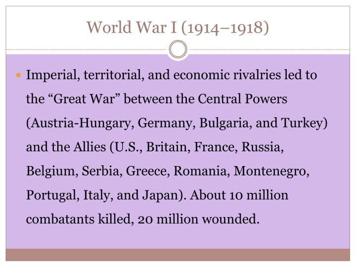 World War I (1914–1918)