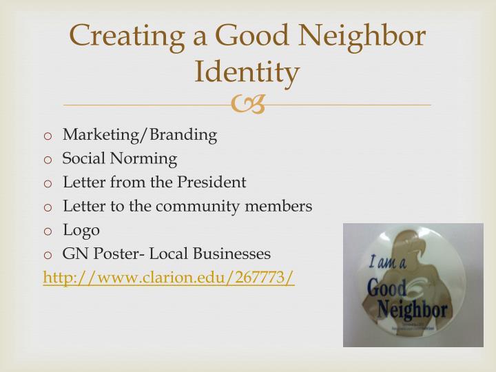 Creating a Good Neighbor Identity