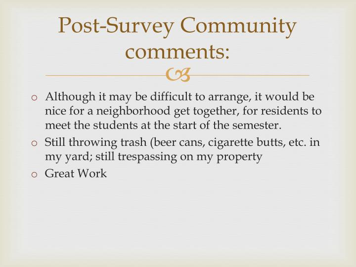 Post-Survey Community comments: