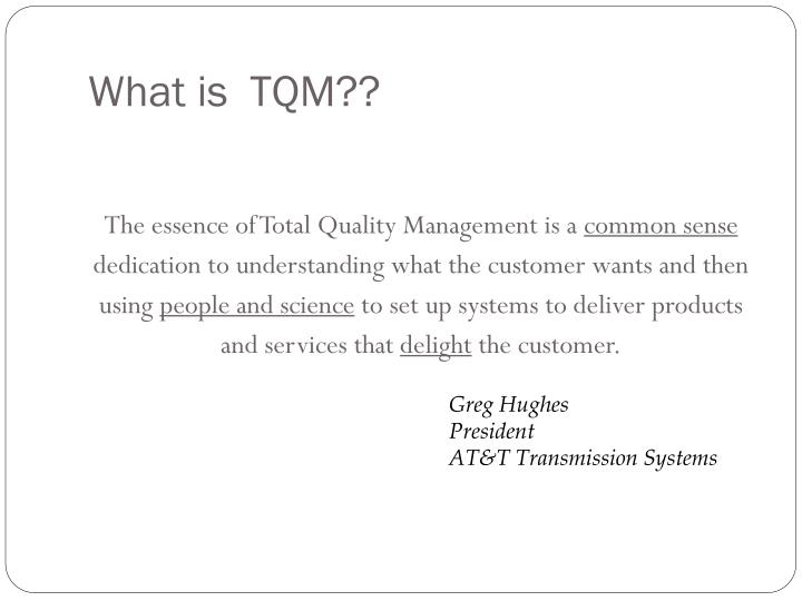 What is  TQM??