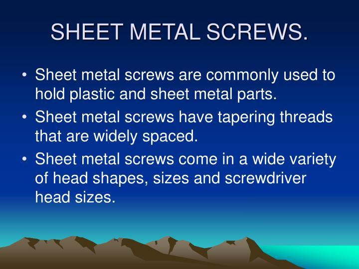 SHEET METAL SCREWS.