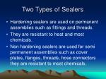 two types of sealers