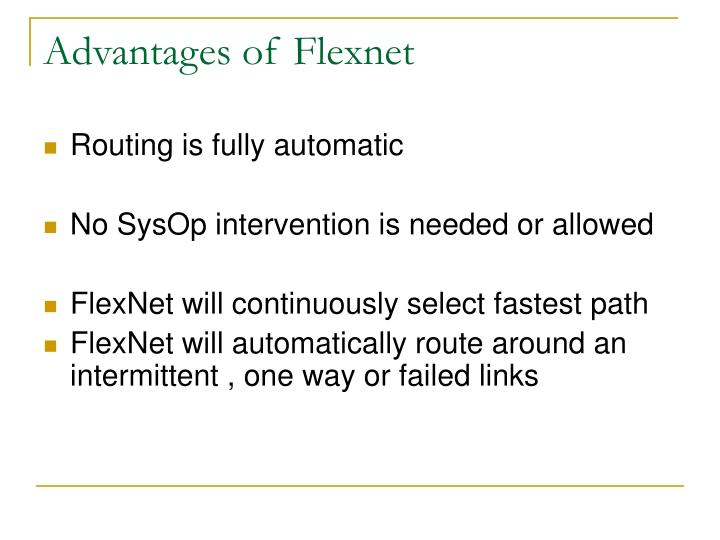 Advantages of Flexnet