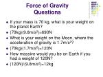 force of gravity questions