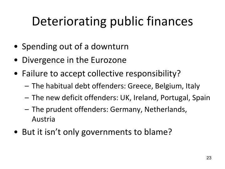 Deteriorating public finances