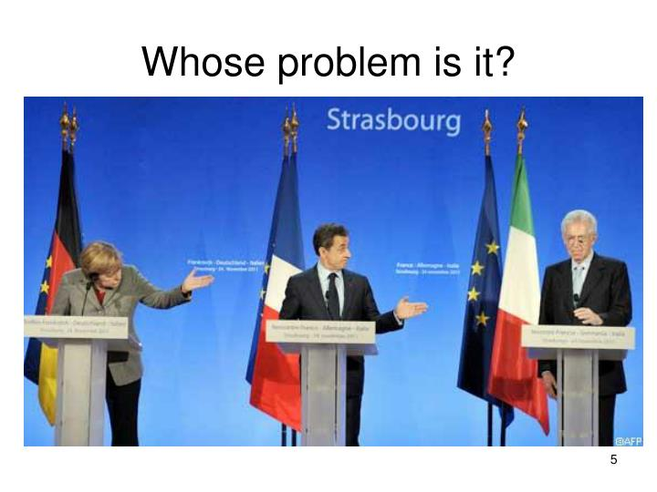 Whose problem is it?