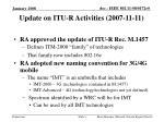 update on itu r activities 2007 11 11