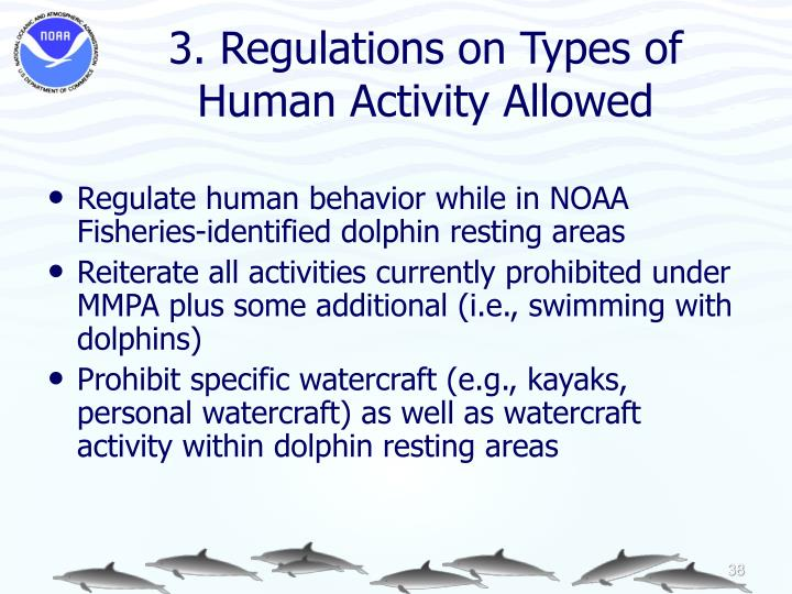 3. Regulations on Types of Human Activity Allowed