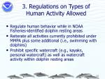 3 regulations on types of human activity allowed