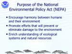 purpose of the national environmental policy act nepa
