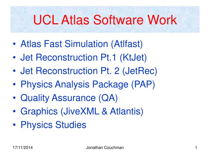 UCL Atlas Software Work