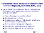 considerations to select an e waste vendor reverse logistics recyclers rma etc