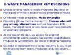 e waste management key decisions