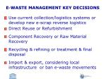 e waste management key decisions1