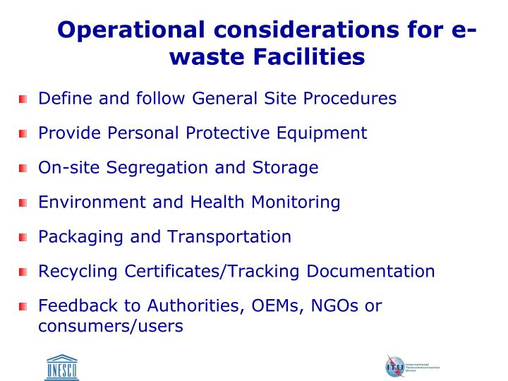 Operational considerations for e-waste Facilities