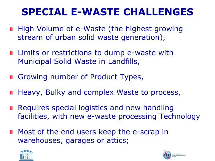 SPECIAL E-WASTE CHALLENGES