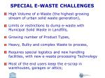 special e waste challenges