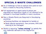 special e waste challenges1