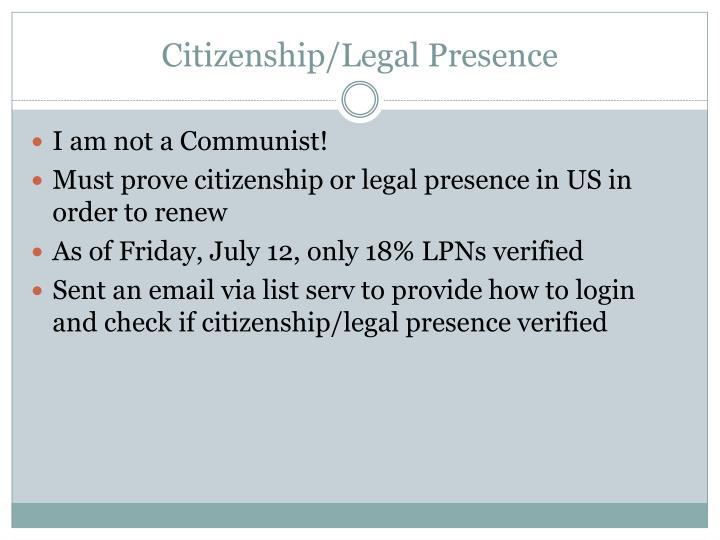Citizenship/Legal Presence