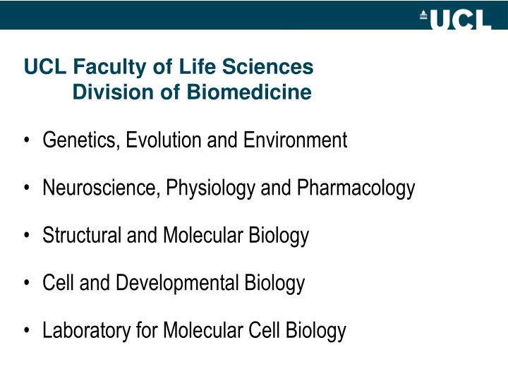 UCL Faculty of Life Sciences