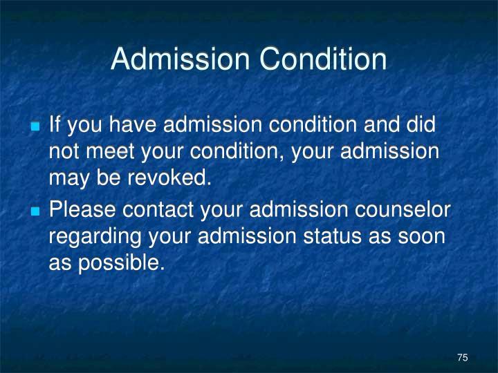 Admission Condition