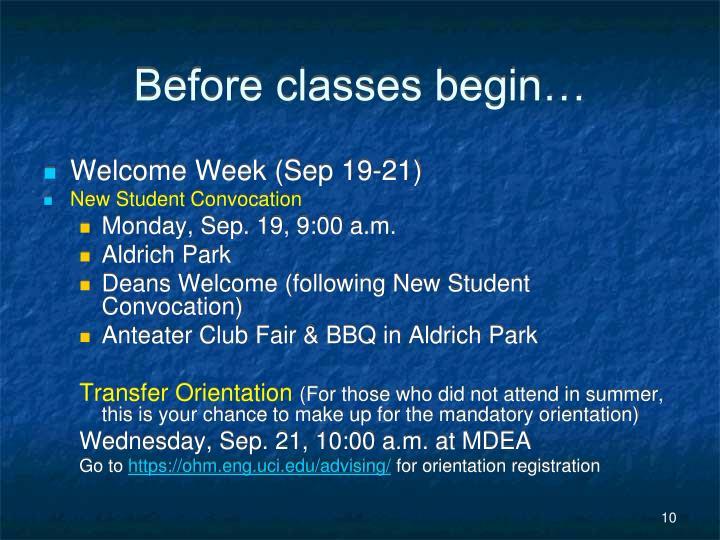 Before classes begin…