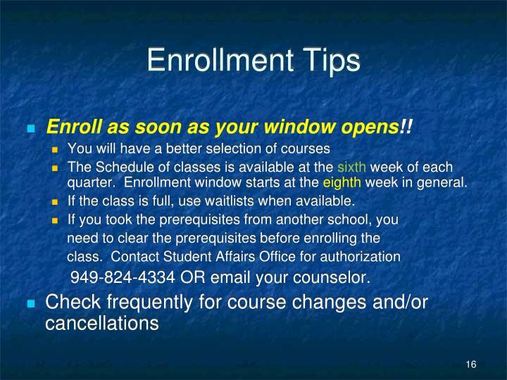 Enrollment Tips