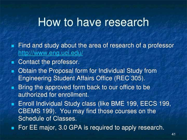 How to have research