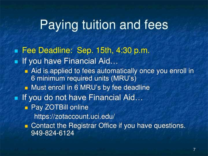 Paying tuition and fees