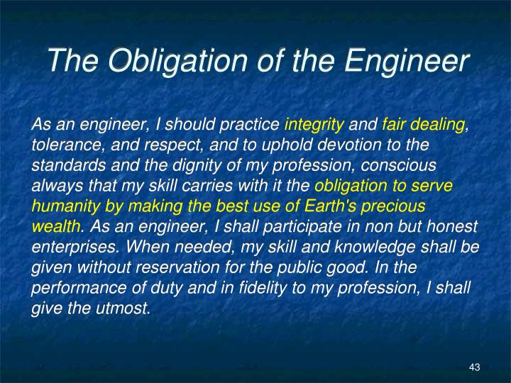 The Obligation of the Engineer