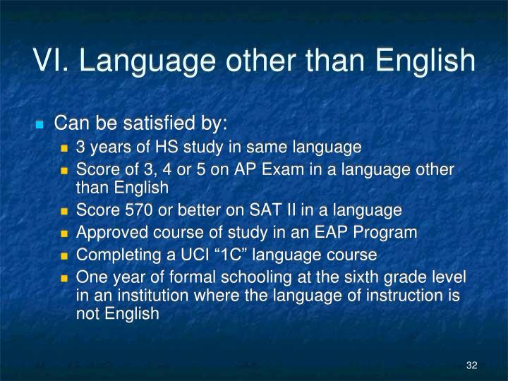 VI. Language other than English