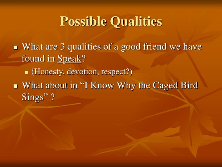 Possible Qualities