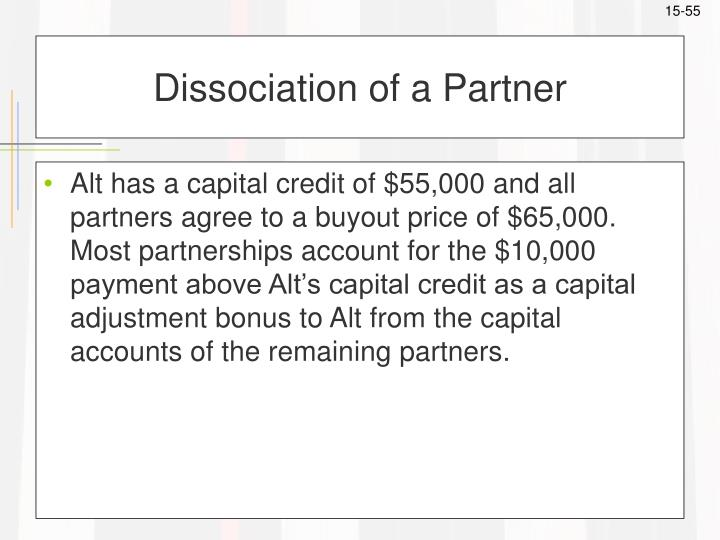 Dissociation of a Partner