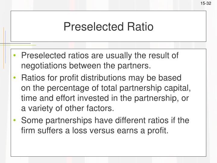 Preselected Ratio
