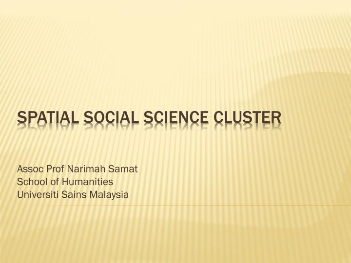 Assoc prof narimah samat school of humanities universiti sains malaysia