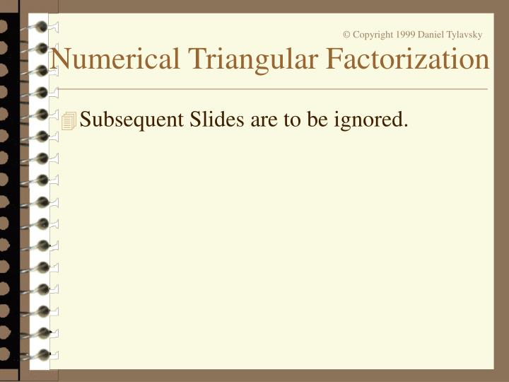 Subsequent Slides are to be ignored.